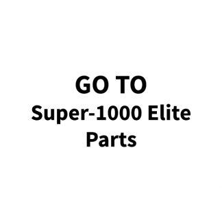 Super-1000 Elite Parts