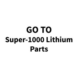 Super-1000 Lithium Parts